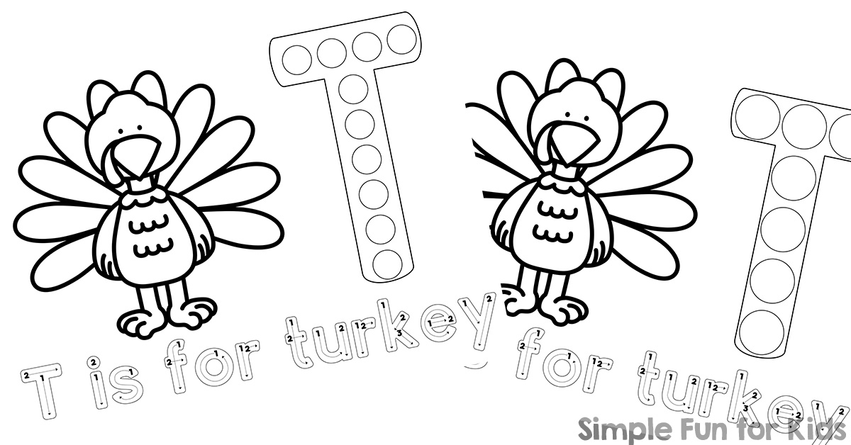 T is for Turkey Dot Marker Coloring Pages - Simple Fun for ...