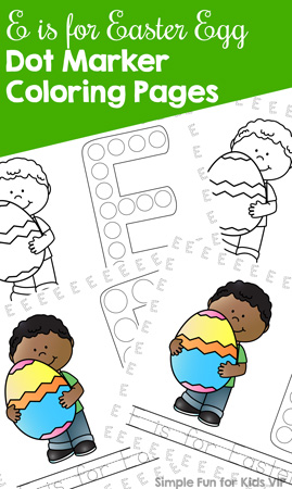 Learn about the letter E with these cute E is for Easter Egg Dot Marker Coloring Pages for toddlers and preschoolers. (Day 7 of the 7 Days of Easter Printables for Kids.)